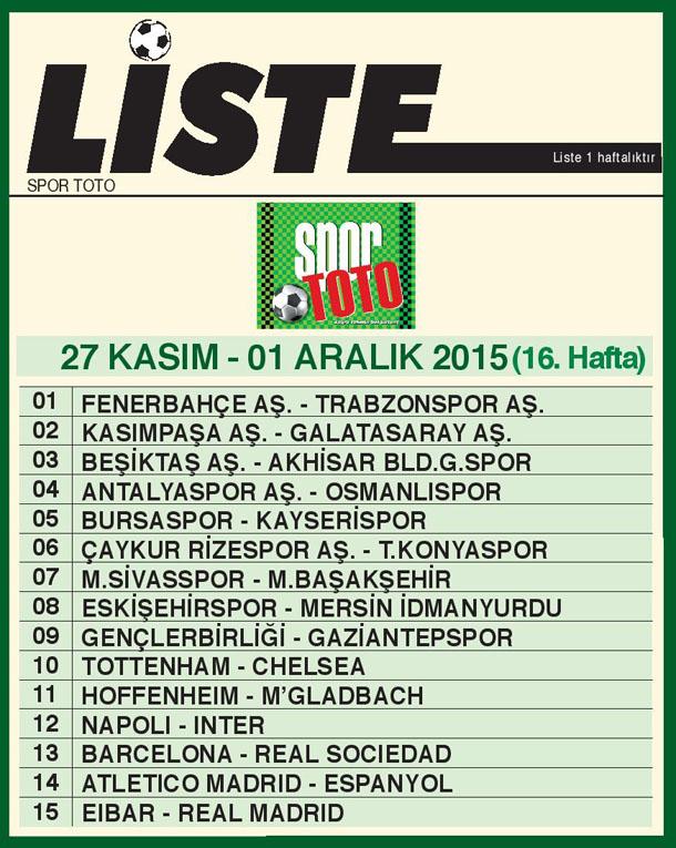 SPOR TOTO LİSTE 16_ HAFTA 2015